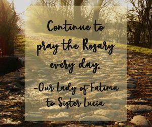 Fatima Quote on the Rosary